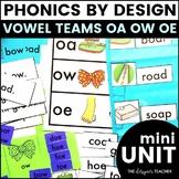 OA OW OE Phonics By Design Mini-Unit