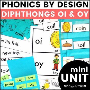 Phonics By Design OI & OY Mini-Unit