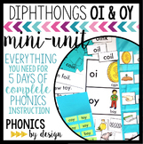 OI OY Phonics by Design Mini-Unit | OI OY Activities