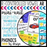R-Controlled Vowel AR Phonics By Design Mini-Unit   AR activities
