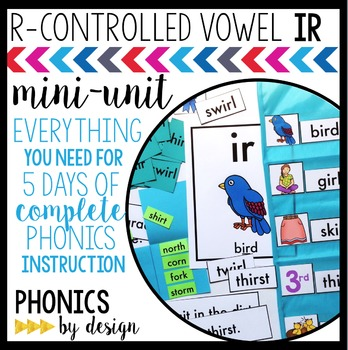 Phonics By Design R-Controlled Vowel IR Mini-Unit