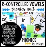 Phonics By Design R-Controlled Vowels Unit BUNDLE {AR, OR, IR, ER, & UR}