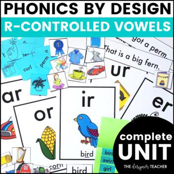 Phonics By Design R-Controlled Vowels AR, OR, IR, UR, & ER