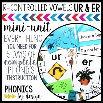 Phonics By Design R-Controlled Vowels UR & ER Mini-Unit