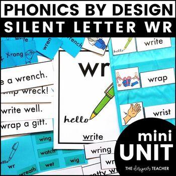 Silent Letter WR Phonics By Design Mini-Unit