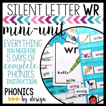 Silent Letter WR Phonics By Design Mini-Unit | WR Activities