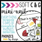 Phonics By Design Soft C & G Mini-Unit | Soft C & Soft G Activities