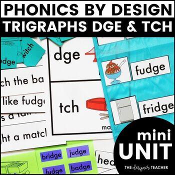 Trigraphs DGE TCH Phonics By Design Mini-Unit