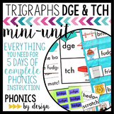 Trigraphs DGE TCH Phonics By Design Mini-Unit | Trigraphs Activities