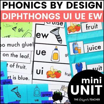 Phonics By Design UI, EW, & UE Mini-Unit