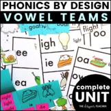 Phonics By Design Vowel Teams Unit BUNDLE | Vowel Teams Activities