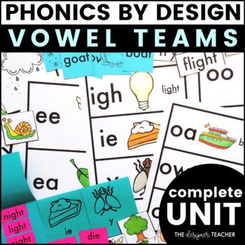 Phonics By Design Vowel Teams Unit BUNDLE   Vowel Teams Activities