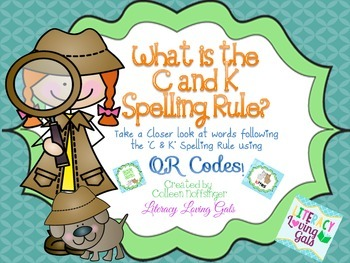 Phonics: C and K Spelling Rule with QR CODES!