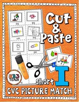 Phonics: CVC Cut & Paste Matching Activity (Short I)