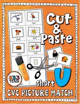 Phonics: CVC Cut & Paste Matching Activity (Short U)