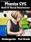 Phonics CVC Short Vowels - Roll & Read Sentences (Kinderga
