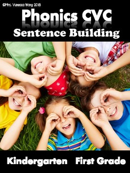Phonics CVC Short Vowels -Sentence Building (Kindergarten/First Grade)