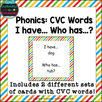 Phonics: CVC Words- I Have, Who Has?