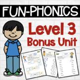 Phonics Center Work Level 3 Bonus Unit