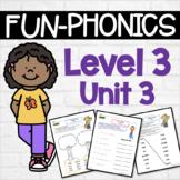 Phonics Center Work Level 3 Unit 3