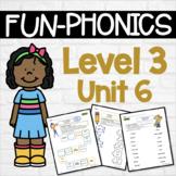 Phonics Center Work Level 3 Unit 6