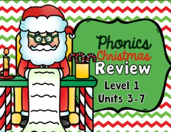 Phonics Christmas Review Units 1-7