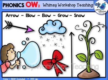Phonics Clip Art: OW 2 (as in blow) Words - Whimsy Workshop Teaching
