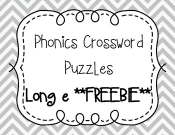 Phonics Crossword Puzzles - Long e **FREEBIE**