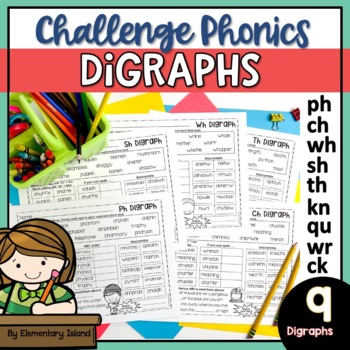 Challenge Phonics Digraph Worksheets Phonics Digraphs Sh Th Ch Wh