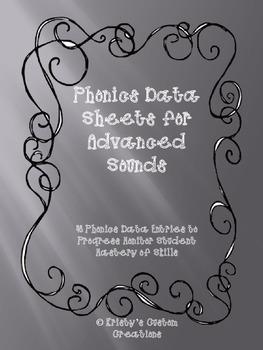 Phonics Data/ Progress Monitoring Sheets: Advanced Sounds