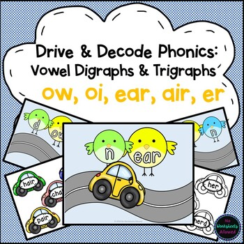 Phonics Vowel Digraphs and Trigraphs Activity ow, oi, ear, air, er