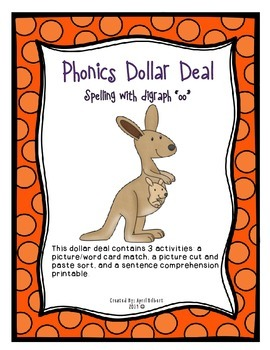 """Phonics Dollar Deal #11: Spelling with Digraph """"oo"""""""
