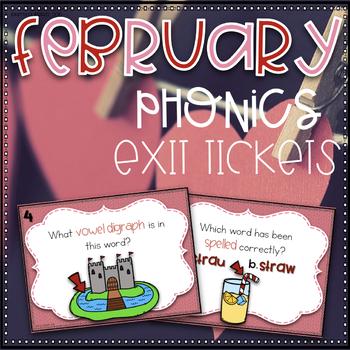 Phonics Exit Tickets~ February