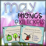 Phonics Exit Tickets~ May