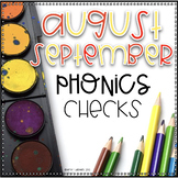 Phonics Exit Tickets/Phonics Quick Checks PowerPoint ~ August/September