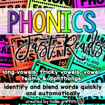 Phonics Fast Reads: Long Vowels, Vowel Teams, Tricky Vowels, Diphthongs