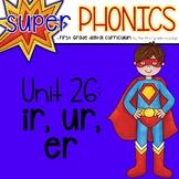 Phonics First Grade Digital Curriculum Unit 26 on IR, UR and ER