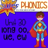 Phonics First Grade Digital Curriculum Unit 30 on OO, EW and UE