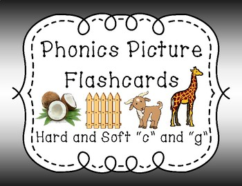 "Phonics Flash Cards - Hard and Soft ""c"" and ""g"""