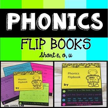 Short vowels E, O, U | Phonics Flip Book