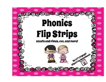 Phonics Flip Strips:  onsets and rimes, CVC and more