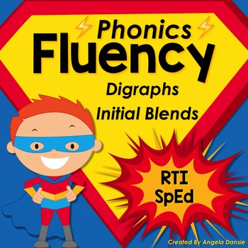 Phonics Fluency:  Digraphs and Initial Blends