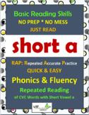 Phonics & Fluency Practice RAP Short a: Repeated Reading of CVC Words