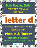 Phonics & Fluency Practice RAP The Letter d: Repeated Reading of Words