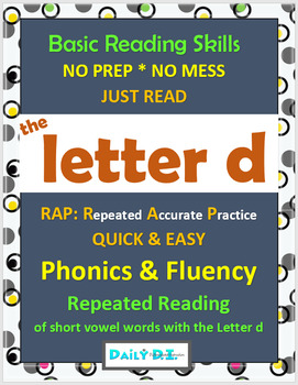 Phonics & Fluency Practice RAP The Letter d: Repeated Read