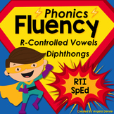 Phonics Fluency:  R-Controlled Vowels and Diphthongs
