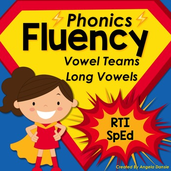 Phonics Fluency:  Vowel Teams