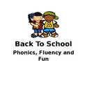 Phonics, Fluency and Fun - Back to School