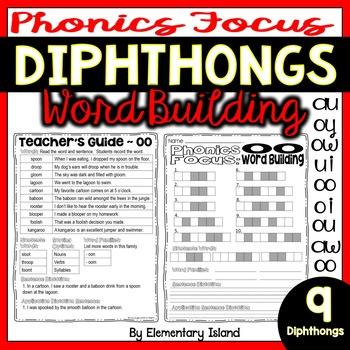 Phonics Focus: DIPHTHONGS ~ Word Building
