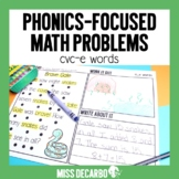 Phonics Focused Math Problems CVCe Long Vowels